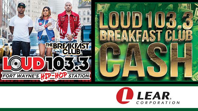 Loud 103.3 Breakfast Club Cash